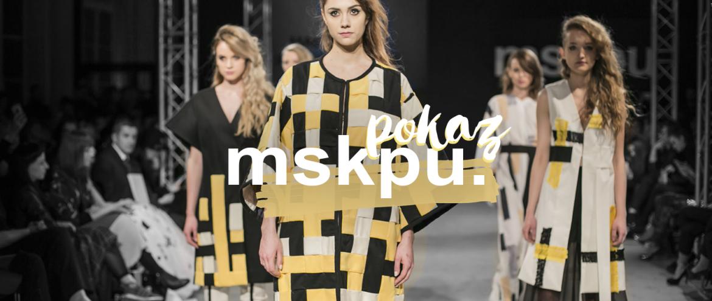 Co modnego u młodych projektantów? Pokaz dyplomowy MSKPU