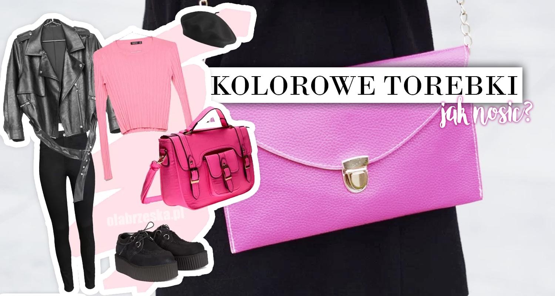 9f5a0a741523c Kolorowe torebki - jak nosić? • Ola Brzeska