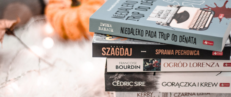 Książki idealne na jesień – najlepsze kryminały tego sezonu